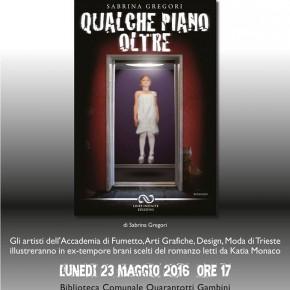 Presentazioni di libri alla Quarantotti Gambini - 21 e 23 maggio 2016, ore 17