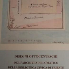Disegni ottocenteschi dell'Archivio Diplomatico della Biblioteca Civica di Trieste
